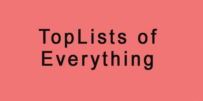 Top Lists of Everything