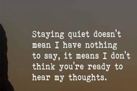 Staying Quiet Doesn't Mean - Best Quotes Ideas